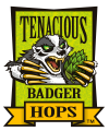 Tenacious Badger Hops
